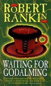 Waiting for Godalming by Robert Rankin